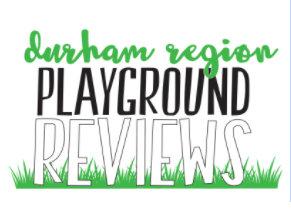Durham Region Playground Reviews